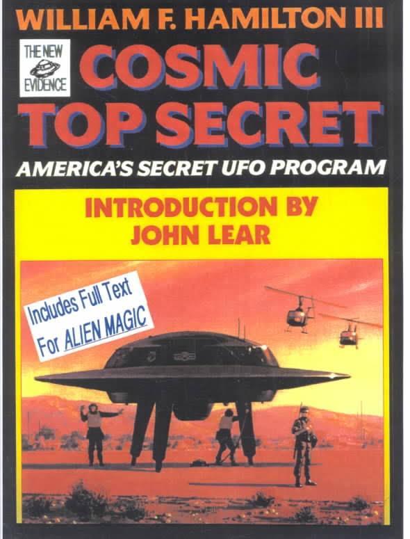 """Обложка книги Уильяма Ф. Гамильтона """"Cosmic Top Secret - America's Secret UFO Program"""" (1991 год) используетэтот концепт."""